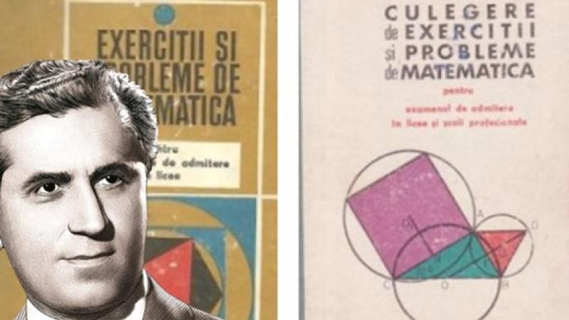 Autorul a peste  30 de culegeri de probleme de matematica, vandute in... milioane de exemplare