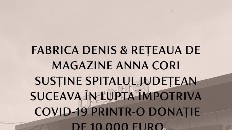 Denis si reteaua de magazine Anna Cori, donatie de 10.000 euro catre Spitalul Judetean Suceava